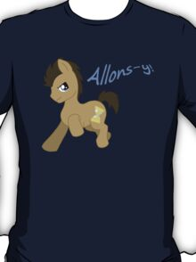 Doctor Whooves- Allons-y! T-Shirt