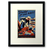 Build For Your Navy - Seabees Framed Print