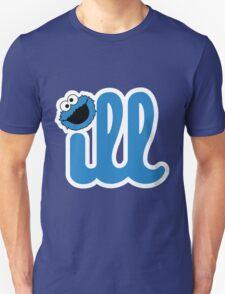 ill cookies! T-Shirt
