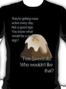 Free sweetrolls T-Shirt