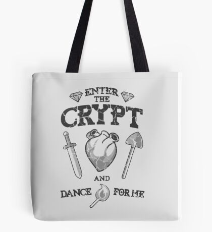 Enter the crypt. (dark) Tote Bag
