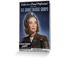 Join the US Cadet Nurse Corps Greeting Card