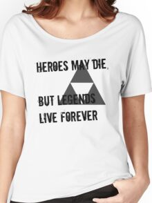 Heroes May Die (Black Text) Women's Relaxed Fit T-Shirt