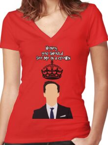 Moriarty,You should see me in a crown Women's Fitted V-Neck T-Shirt