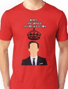 Moriarty,You should see me in a crown Unisex T-Shirt