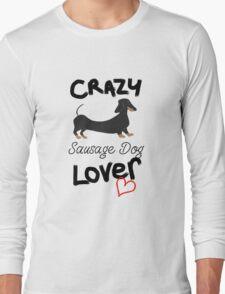 Crazy Sausage Dog Lover Long Sleeve T-Shirt
