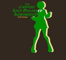 The Carnivore Who's Discarded Womanhood  Unisex T-Shirt