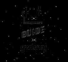 The Hitchhiker's Guide to the galaxy by Zumra M. Waheed
