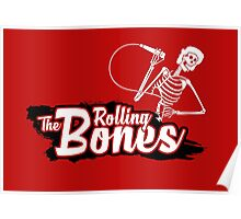 The Rolling Bones Poster