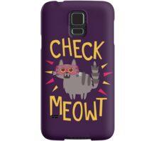 Check Meowt Samsung Galaxy Case/Skin