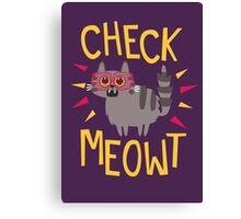 Check Meowt Canvas Print