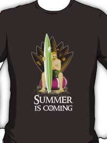 Summer is coming #1 T-Shirt