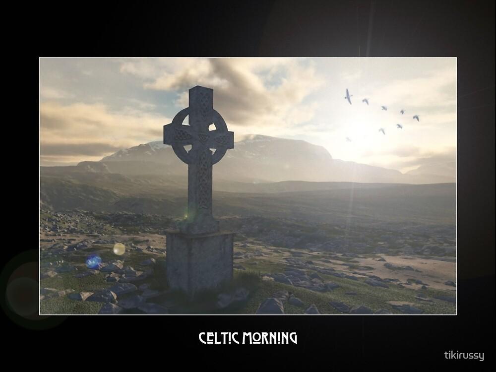 Celtic Morning by tikirussy