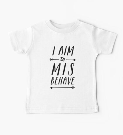 Aim To Misbehave | White Baby Tee