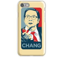 Chang We Can Believe In (Community) iPhone Case/Skin