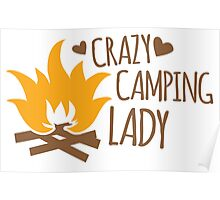 Crazy Camping Lady with camp fire and sticks Poster
