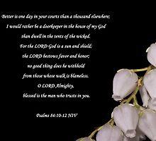Psalms 84:10-12  by Deborah McLain