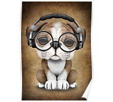 English Bulldog Puppy Dj Wearing Headphones and Glasses Poster