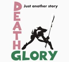 Death or Glory by SafetyIsDanger