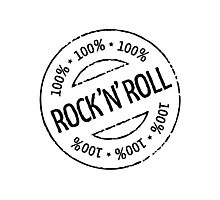 100% Rock 'n' Roll Stamp (Black) Photographic Print