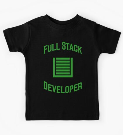 Full Stack Developer - Design for Web Developers Green Font Kids Tee