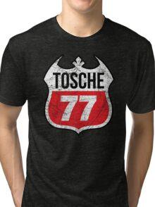 Tosche Station Sign Tri-blend T-Shirt