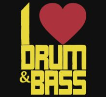 I Love Drum & Bass (yellow) by DropBass