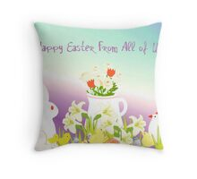 Happy Easter From All of Us Throw Pillow