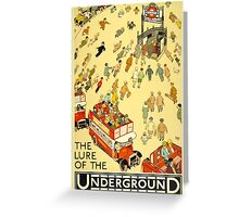 The Lure of the Underground Greeting Card