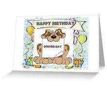Happy Birthday Pet Dog Greeting Card Greeting Card