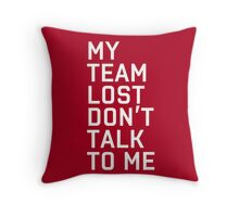 Team Lost Throw Pillow