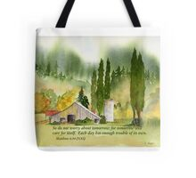 Worry... - Matthew 6:34 Tote Bag
