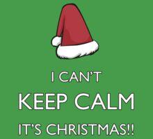 I can't keep calm it's Christmas!!! Baby Tee