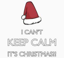 I can't keep calm it's Christmas!!! Kids Tee