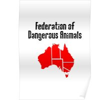 Australia: Federation of Dangerous Animals (Black text) Poster