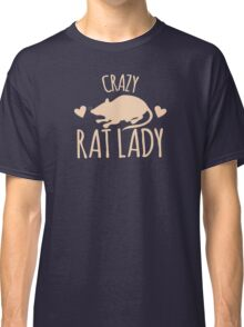 Crazy Rat Lady (in cream colour) Classic T-Shirt