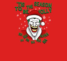 'Tis the season to be insanely jolly T-Shirt