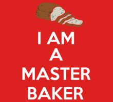 I'M A Master Baker  by Antigoni