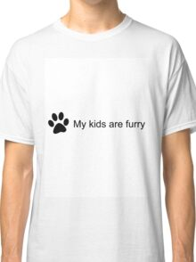 My Kids Are Furry (Cat Paw) Classic T-Shirt