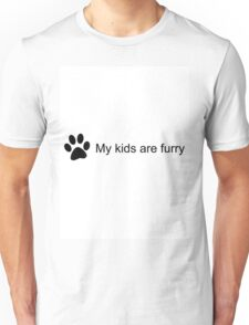 My Kids Are Furry (Cat Paw) Unisex T-Shirt
