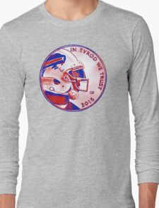 IN TYROD WE TRUST  Long Sleeve T-Shirt