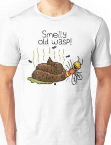 """Willy Bum Bum - """"Smelly Old Wasp!"""" Unisex T-Shirt"""