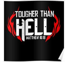 Tougher Than Hell Poster