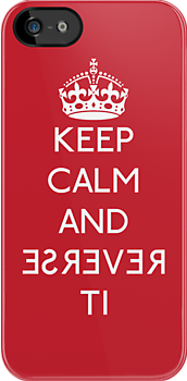 Keep calm and reverse it by karlangas