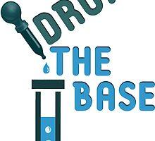 Drop the Base by kittykatia