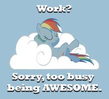 Too busy being awesome T-Shirt