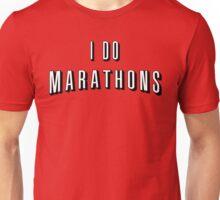 I Do Marathons! Unisex T-Shirt
