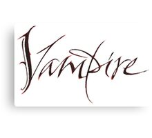 Elegant Vampire Hand Lettering Calligraphy - Scratched Blood - Halloween Canvas Print