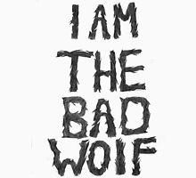 I am the bad wolf Unisex T-Shirt