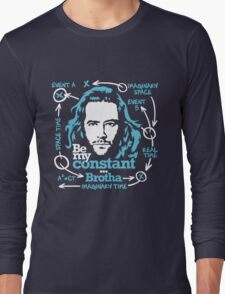 Be my constant brotha Long Sleeve T-Shirt